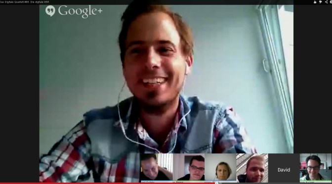 Das Digitale Quartett 65 Die digitale WM - Google Hangout