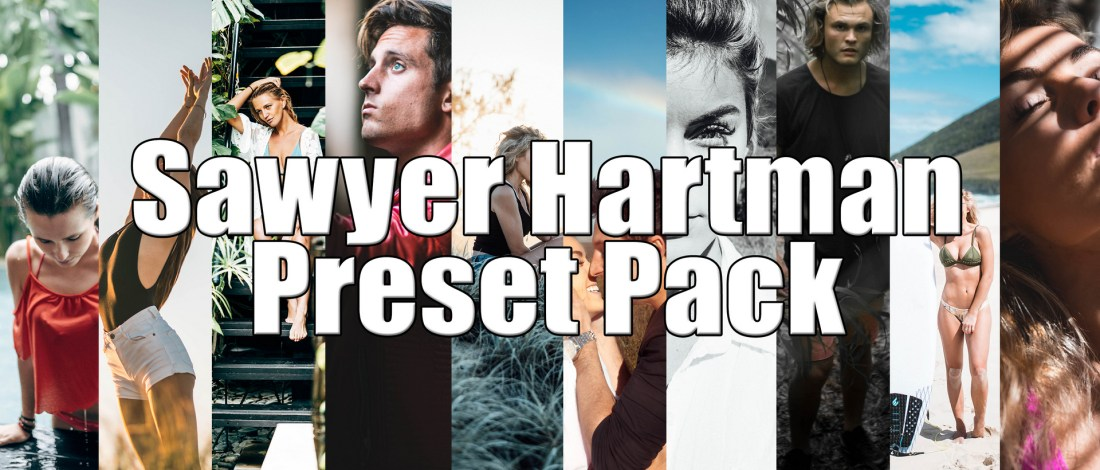 Sawyer Hartman Advanced Preset Pack | Creator Presets