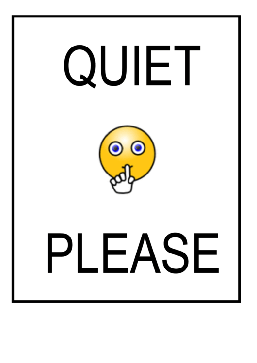 Quiet Please Sign Template printable pdf download