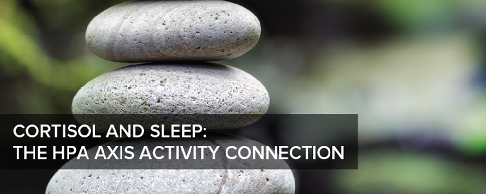 Cortisol and Sleep: The HPA Axis Activity Connection