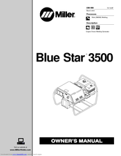 Miller electric Blue Star 3500 Manuals