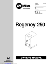 Miller Electric Regency 250 Manuals