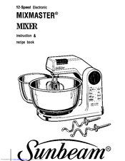 Sunbeam MIXMASTER 12-Speed Electronic MIXMASTER Manuals