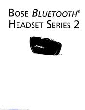 Bose BLUETOOTH HEADSET 2 SERIES Manuals