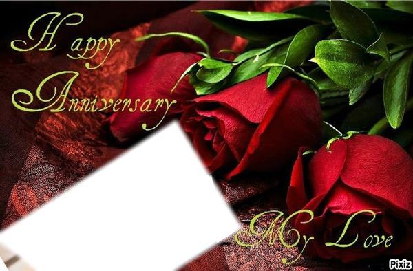 Photo montage Happy Anniversary  MyLove  Pixiz