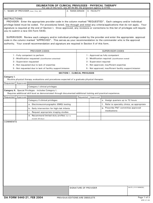 The purpose of the form is to prove that the patient has received the go signal or the approval of his physician in lieu of his intent in being part of … Da Form 5440 21 Download Printable Pdf Or Fill Online Delineation Of Clinical Privileges Physical Therapy Templateroller