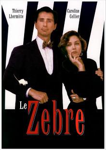 Le Zèbre (film) : zèbre, (film), Zèbre