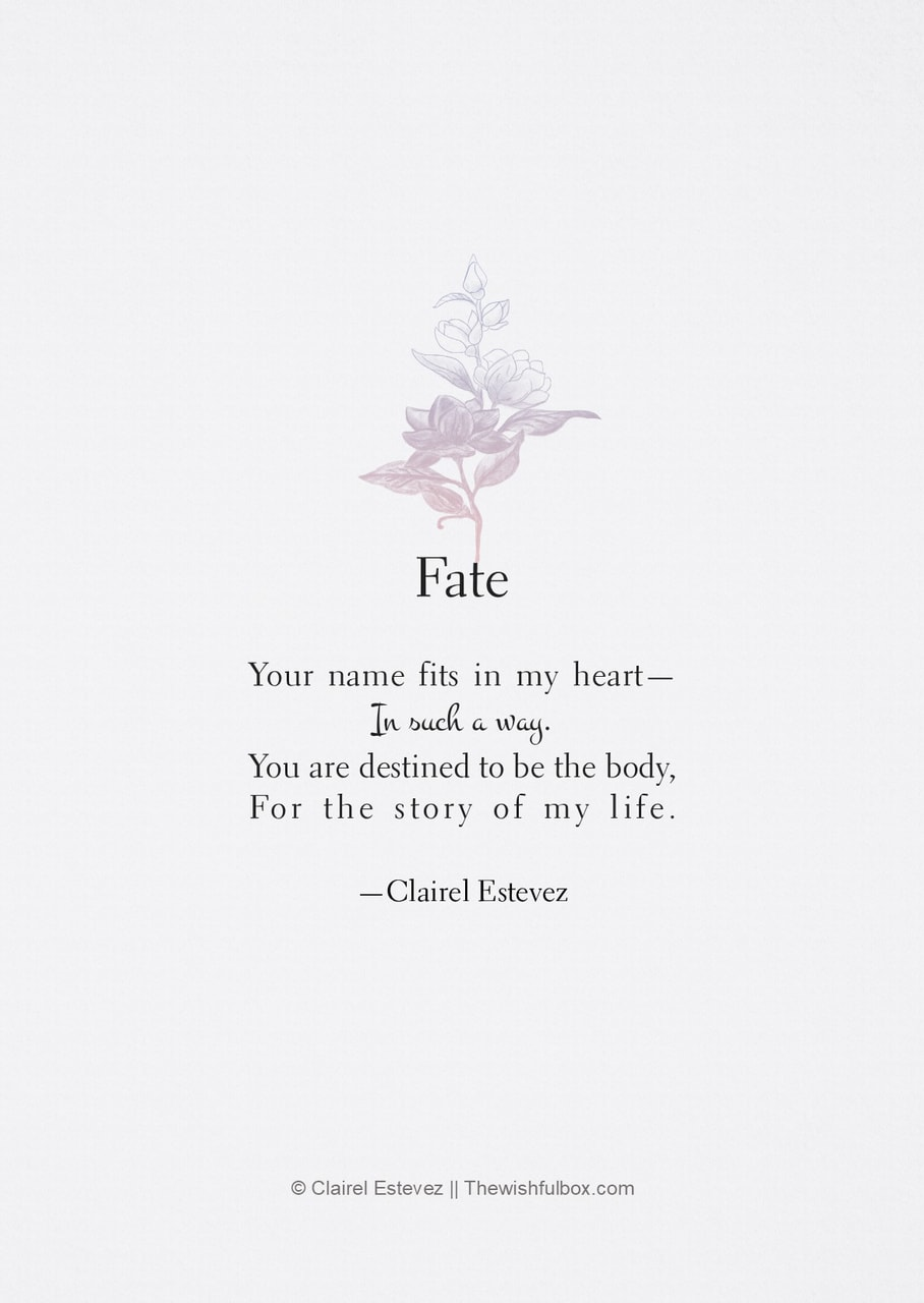 Fate Love Quotes : quotes, |Words, Poetry, Poems, Quotes, Quote, Literature, Writing, Inspiration, Books, Beautiful, Words, Www.Thewishfulbox.com, Instagram, @clairelestevez