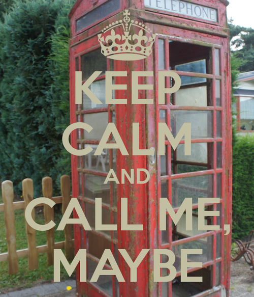 Keep-calm-and-call-me-maybe-207_large
