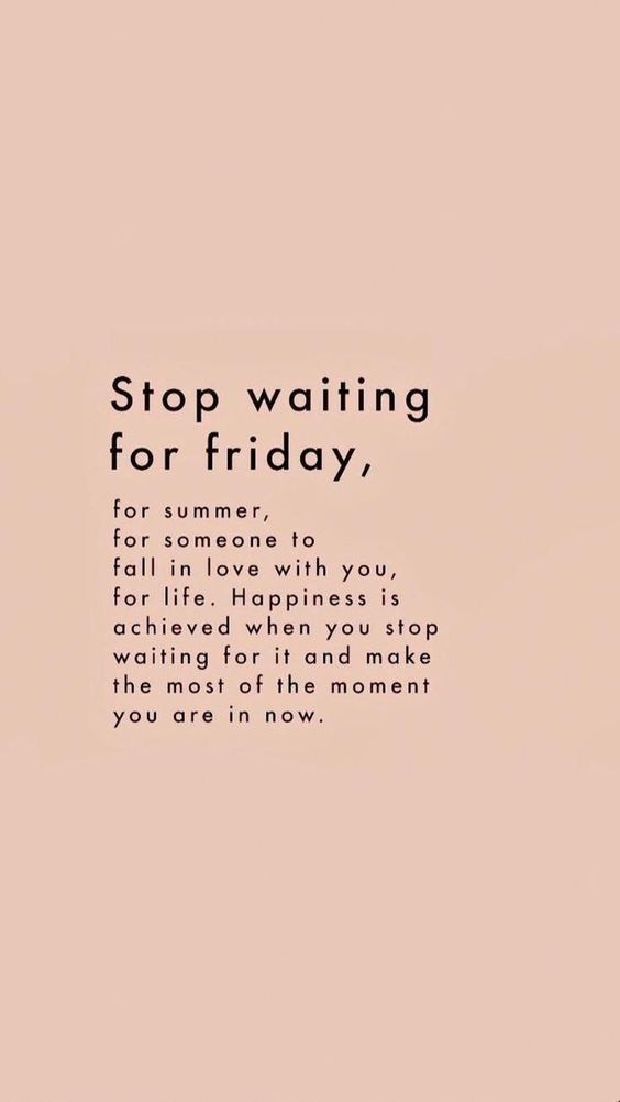 Stop Waiting Quote Inspiring Words Inspirational Quotes Quotes To Live By Encouraging Quotes Entrepreneur Small Business Small Business Hacks Creative Entrepreneur Small Business Owner Solopreneur Mompreneur Creatives Online Business Busines