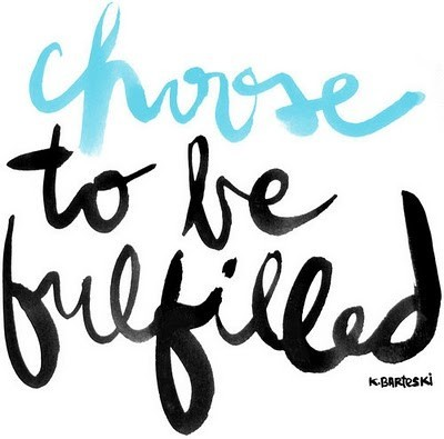 choose to be fulfilled