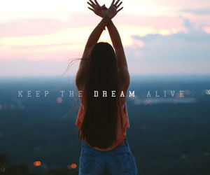 Keep the dream alive | via Tumblr