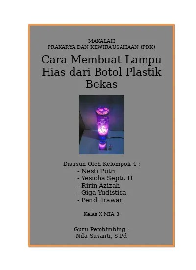 Lampu Hias Dari Botol Aqua : lampu, botol, Contoh, Makalah, Prakarya, Kewirausahaan, Kerajinan, Tangan, Membuat, Lampu, Botol, Bekas