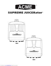 Acme SUPREME JUICERATOR 6001 Manuals