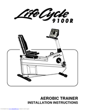 Life Fitness Lifecycle 9100R Manuals