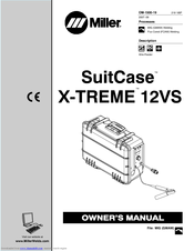 Miller Electric SuitCase X-TREME 12VS Manuals