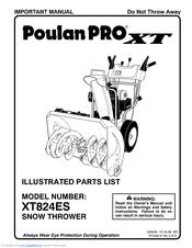 Poulan Pro SNOW THROWER XT824ES Manuals