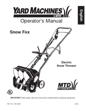 Yard Machines Snow Fox Electric Snow Thrower Manuals