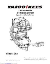 Yazoo/kees Z9 Commercial Collection System Z9A Manuals