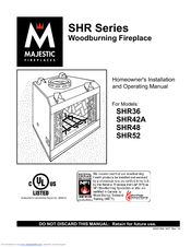 Majestic Fireplaces SuperHearth SHR52 Manuals