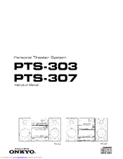 Onkyo PTS-307 Manuals