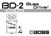 Boss BD-2 Blues Driver Manuals