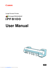 Canon imagePROGRAF iPF8100 Manuals