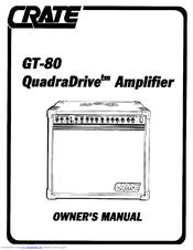 Crate QuadraDrive GT80 Manuals