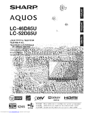 Sharp AQUOS LC-52D85U Manuals