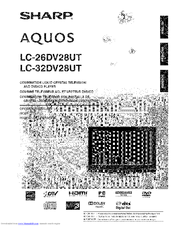 Sharp AQUOS LC-26DV28UT Manuals