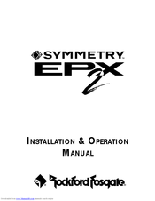 Rockford Fosgate SYMMETRY EPX2 Manuals