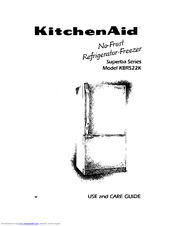 Kitchenaid SUPERBA SERIES KBRS22K Manuals
