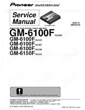 Pioneer GM-6150F Premier Manuals
