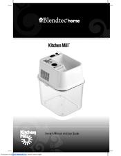blendtec kitchen mill refacing cabinets diy manuals owner s manual