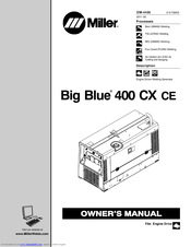 Miller Big Blue 400 CX CE Manuals