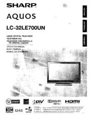Sharp AQUOS LC-32LE700UN Manuals