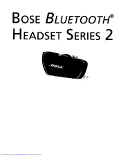Bose BLUETOOTH HEADSET 2 SERIES Manuals