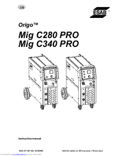 Esab ORIGO Mig C280 PRO Manuals