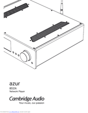 Cambridge Audio azur 851N Manuals