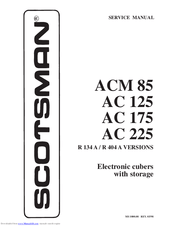 Scotsman AC 225 Manuals