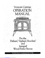 Vermont Castings Vigilant Manuals