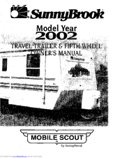 Sunnybrook Mobile Scout 2002 Manuals