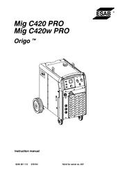 Esab Origo Mig C420w PRO Manuals
