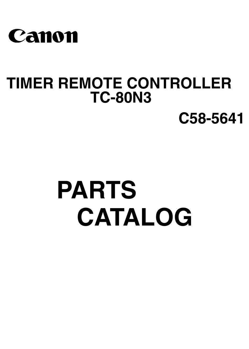 CANON TIMER REMOTE CONTROLLER TC-80N3 PARTS CATALOG Pdf