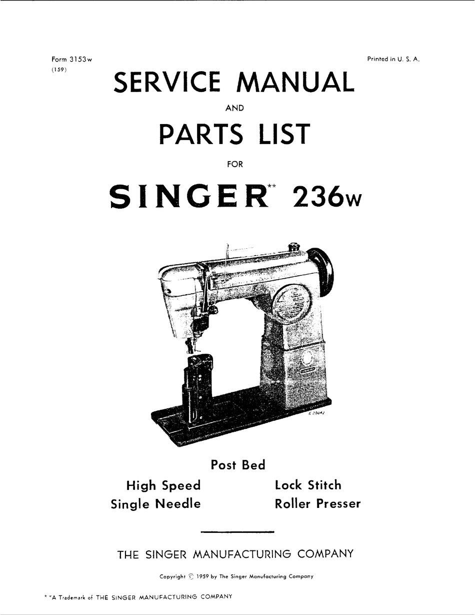 SINGER 236W SERVICE MANUAL AND PARTS LIST Pdf Download