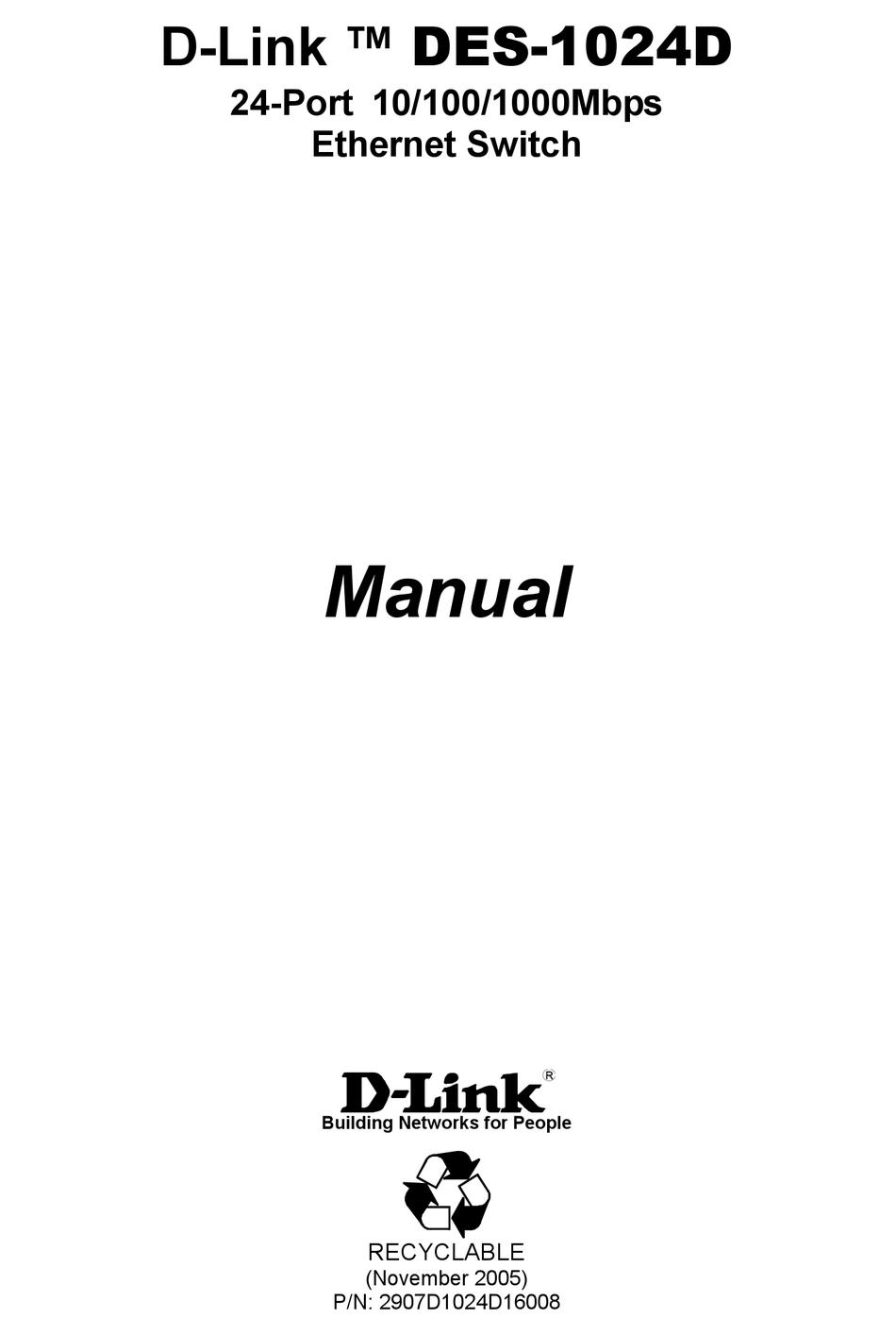 D-LINK 24-PORT 10/100/1000MBPS ETHERNET SWITCH DES-1024D