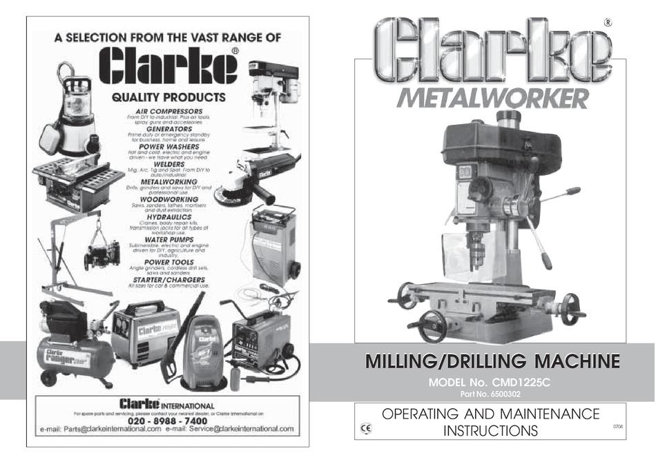 CLARKE METALWORKER CMD1225C OPERATING & MAINTENANCE MANUAL