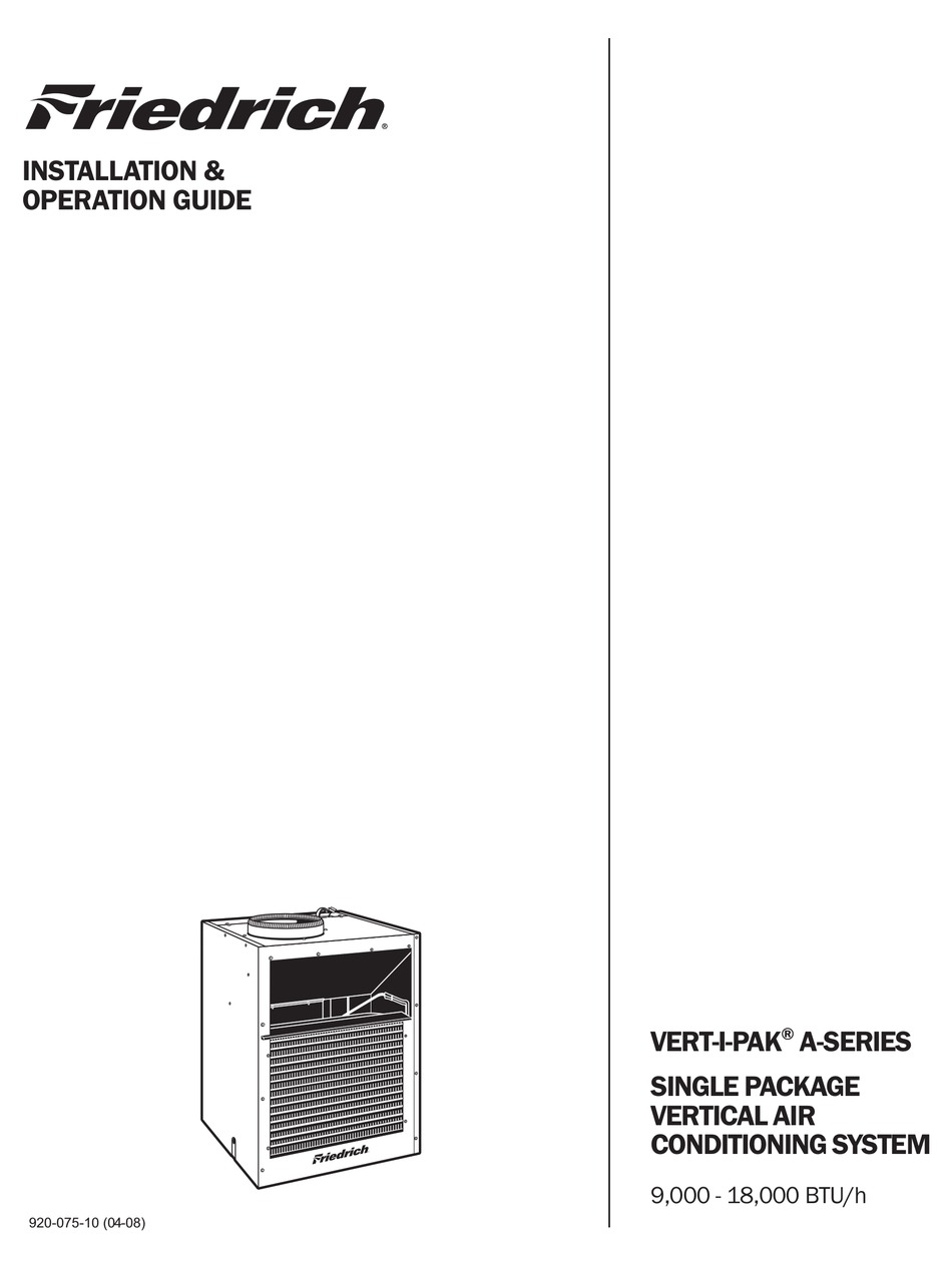 FRIEDRICH VERT-I-PAK VEA09 INSTALLATION & OPERATION MANUAL