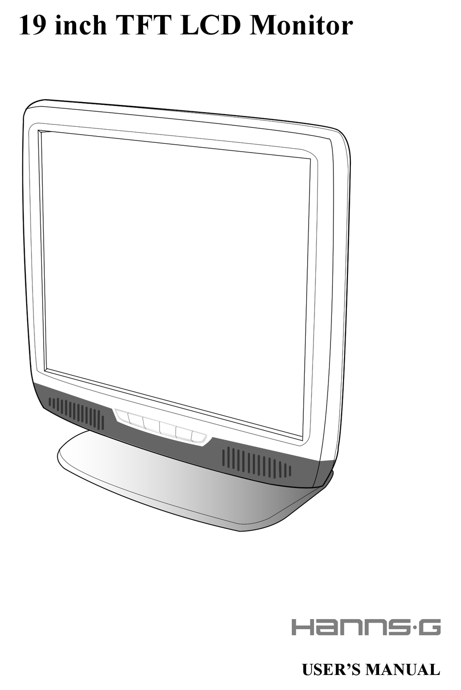 HANNS.G 19 INCH TFT LCD MONITOR USER MANUAL Pdf Download