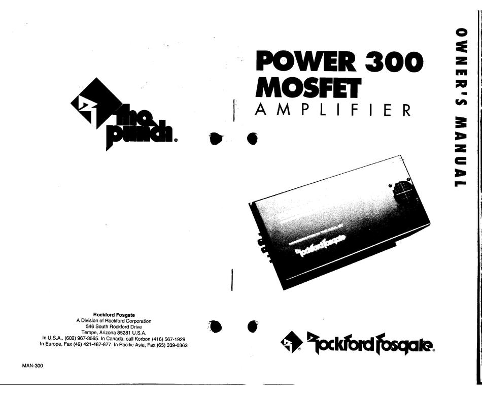 ROCKFORD FOSGATE POWER 300 MOSFET AMPLIFIER OWNER'S MANUAL